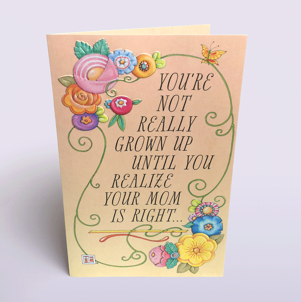 Astonishing Youre Not Really Grown Up For Mom Birthday Card Mary Engelbreit Personalised Birthday Cards Veneteletsinfo