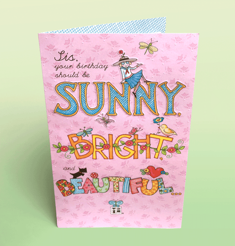 Sunny Bright And Beautiful For Sister