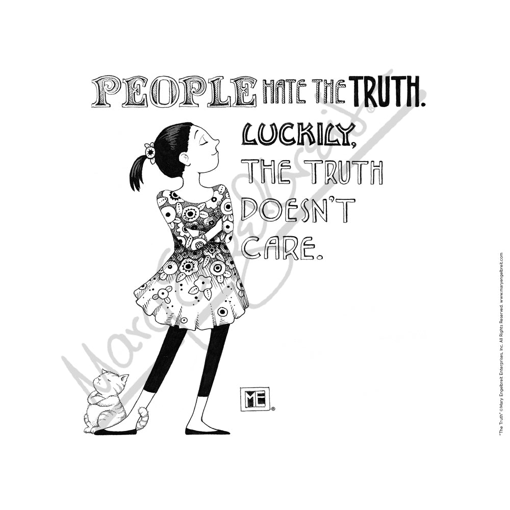 People Hate Truth Fine Print