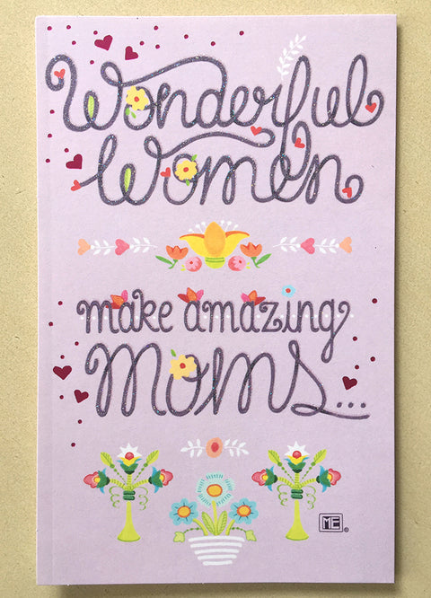 Wonderful Women Make Amazing Moms - Mothers Day Card for Grandma
