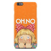 Phone or Tablet Case/Skin: Oh No