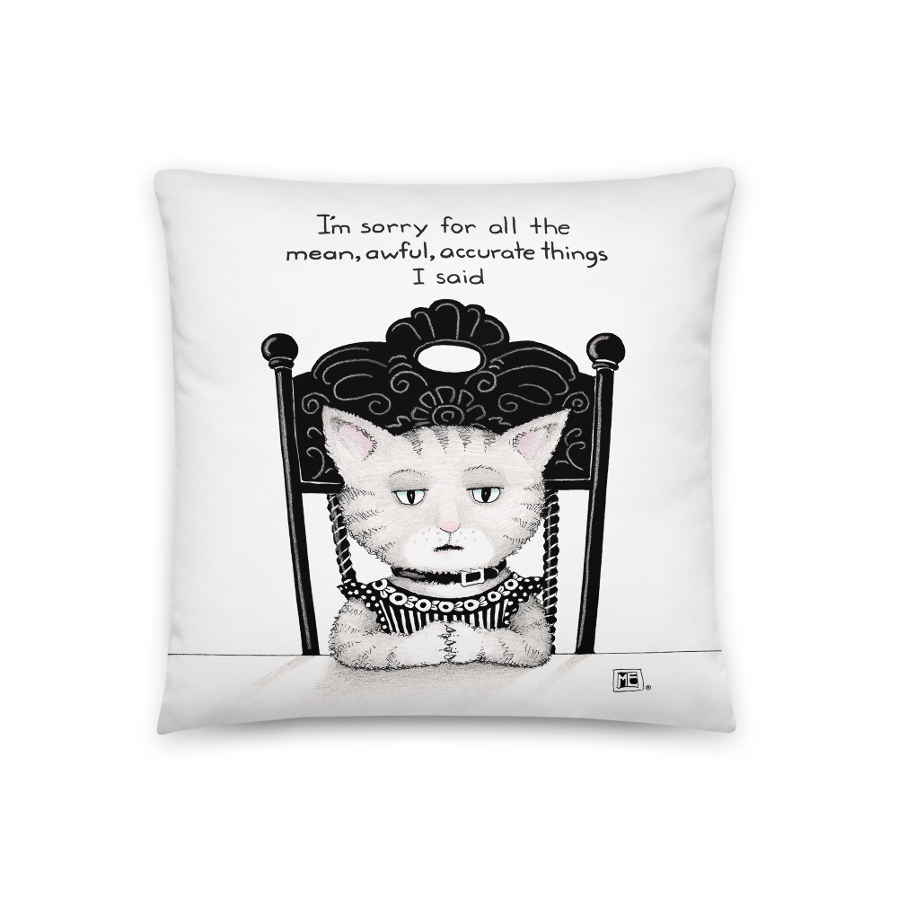 """Mean Awful Things"" Pillow"