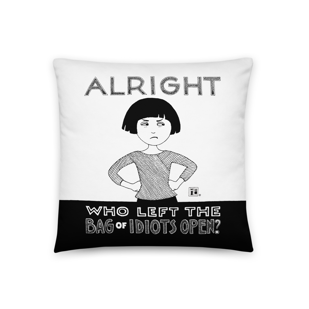 """Bag of Idiots"" Pillow"