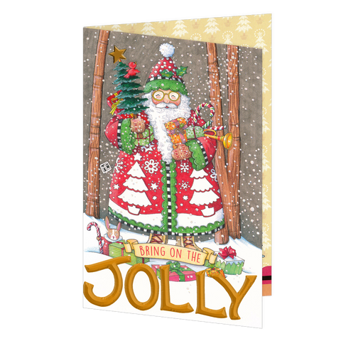 Bring On the Jolly Christmas Greeting Card