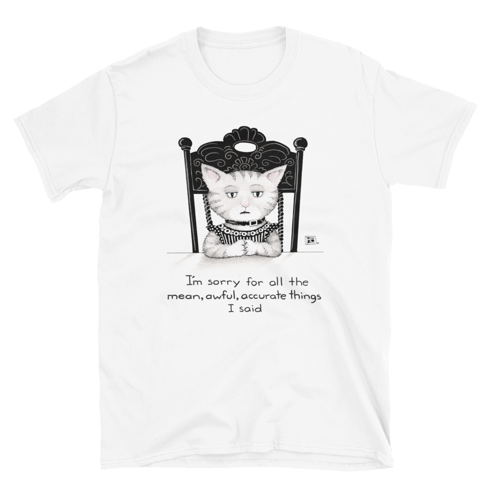 """Mean, Awful Things"" Unisex T-Shirt"
