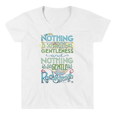 """Gentleness and Strength"" Women's V-Neck Shirt"