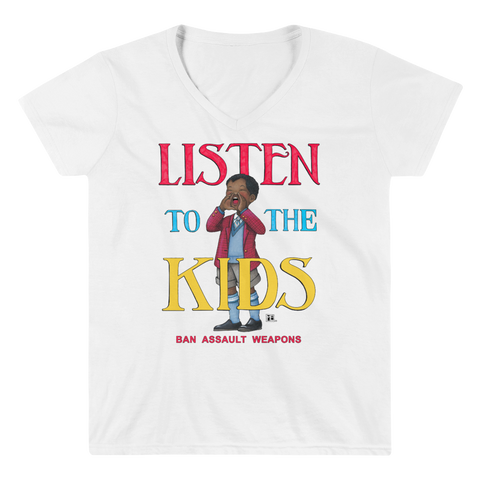 """Listen to the Kids"" Women's V-Neck Shirt"