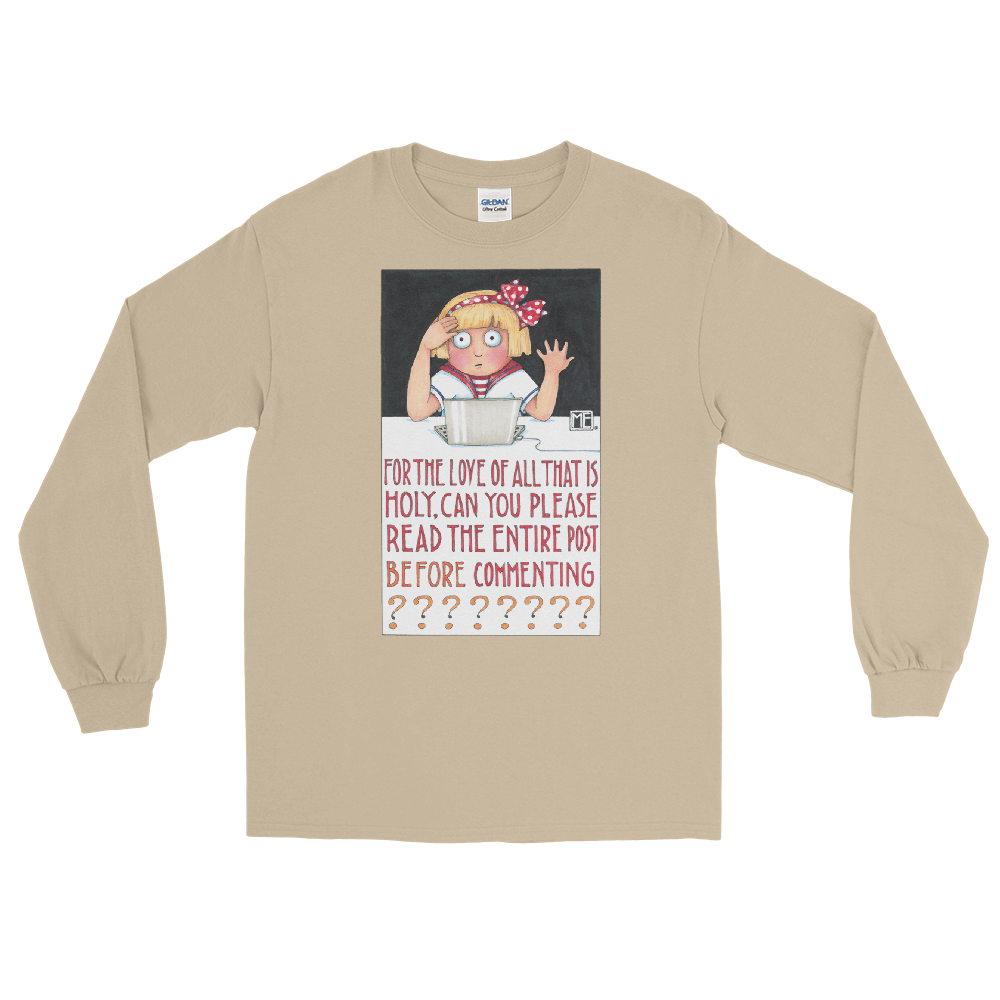 """Read Before Commenting"" Long Sleeve Shirt"