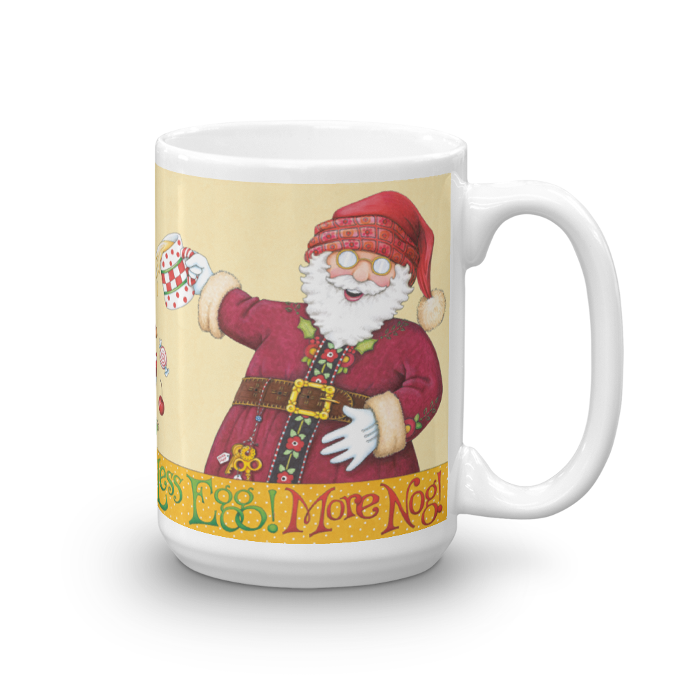 """Less Egg! More Nog!"" Mug"