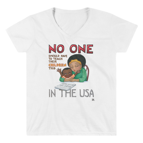 """No One in the USA"" Women's V-Neck Shirt"