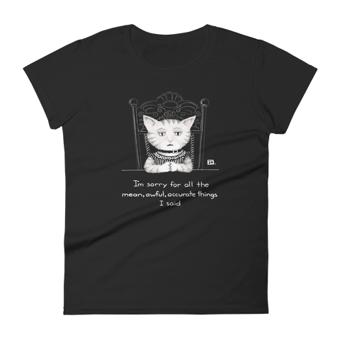 """Mean, Awful Things"" Women's T-shirt"