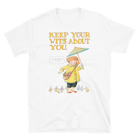 """Keep Your Wits"" Unisex T-Shirt"