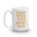 """Keep Your Wits"" Mug"