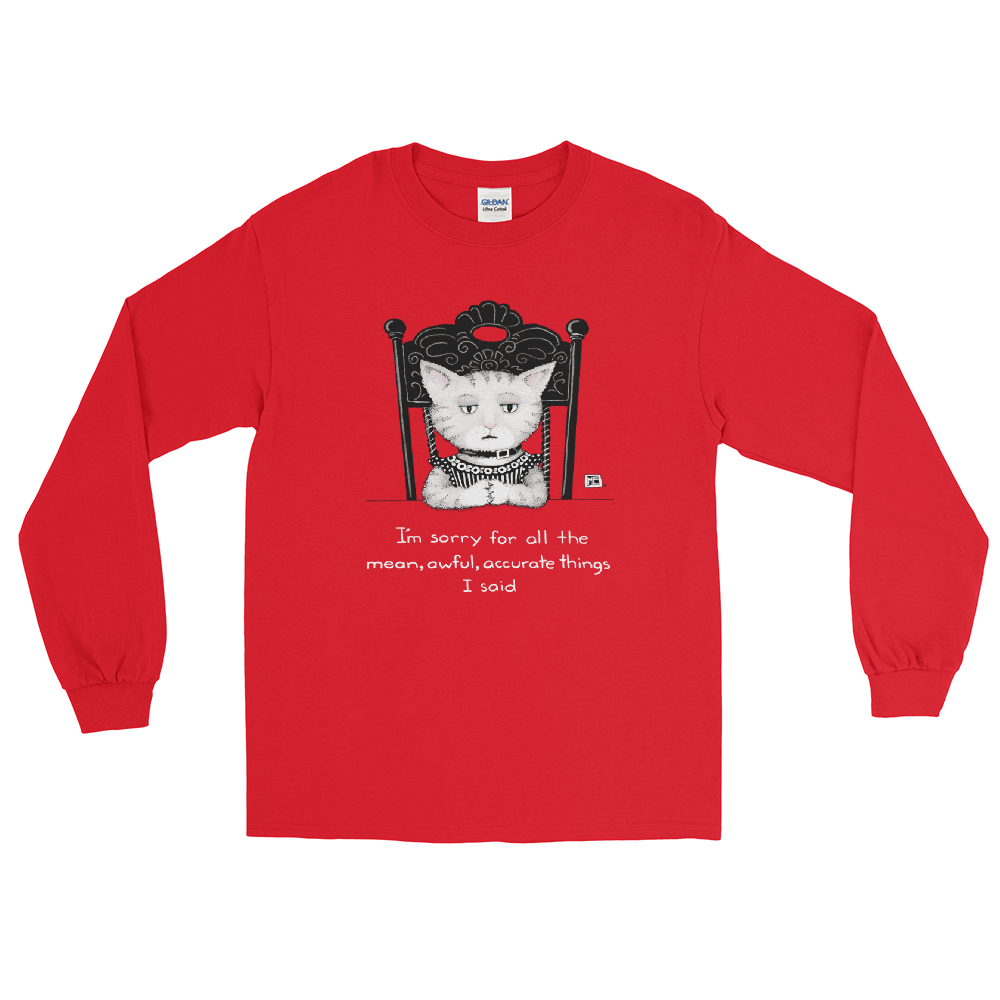 """Mean, Awful Things"" Long Sleeve Shirt"
