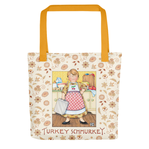Turkey Schmurkey Tote bag