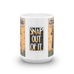 Snap Out Of It Mug