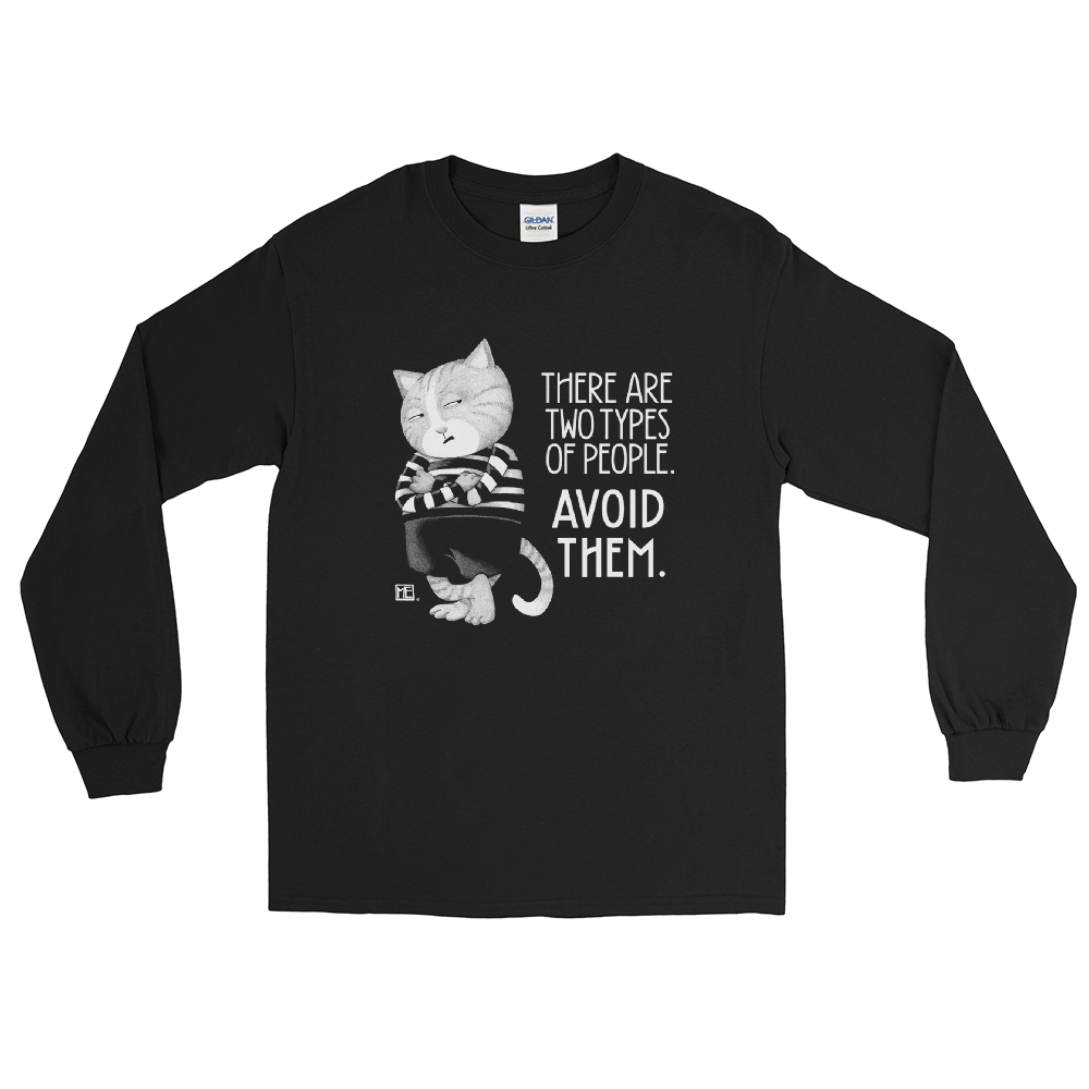 """Avoid Them"" Long Sleeve Shirt"