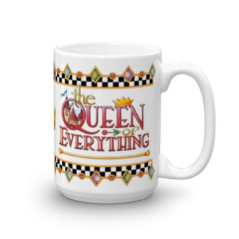"""Queen of Everything"" Mug"