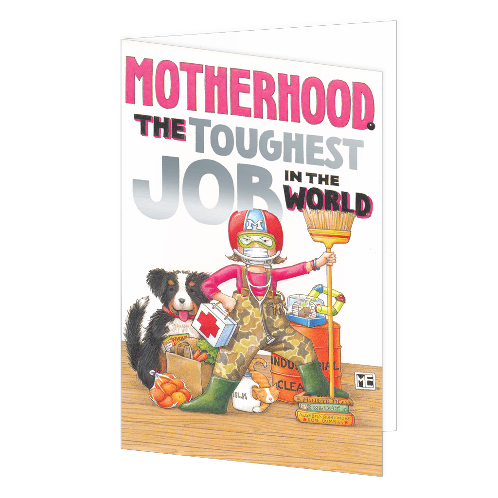 The Toughest Job Mother's Day Card