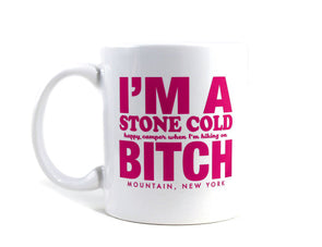 Imaginary Road Trips Fake-Cation Mug - Stone Cold Bitch