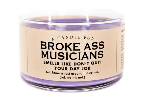 A Candle for Broke Ass Musicians