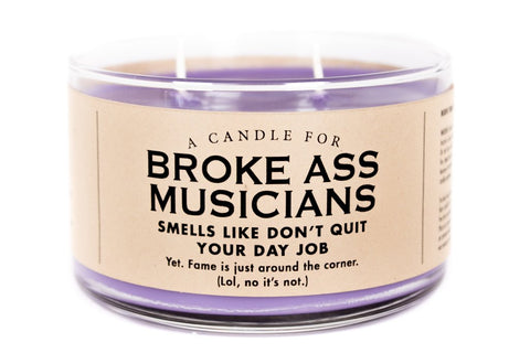 A Candle for Broke Ass Musicians - NEW