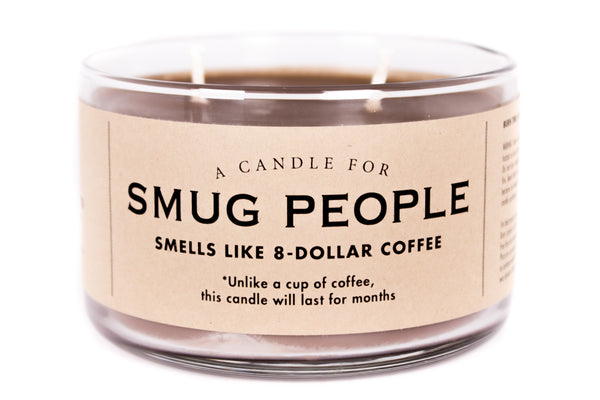 A Candle for Smug People