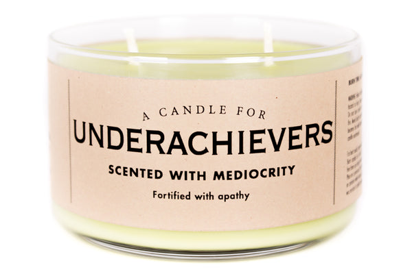 A Candle for Underachievers