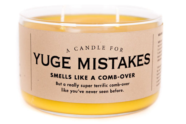 A Candle for Yuge Mistakes