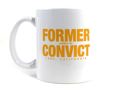 Imaginary Road Trips Fake-Cation Mug - Former Convict
