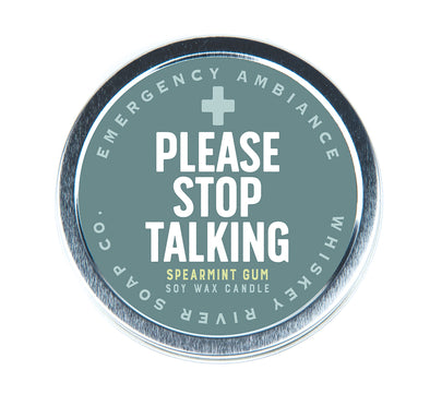 Please Stop Talking Emergency Ambiance Travel Tin - NEW!