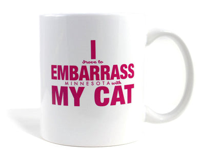 Imaginary Road Trips Fake-Cation Mug - I Embarrass My Cat