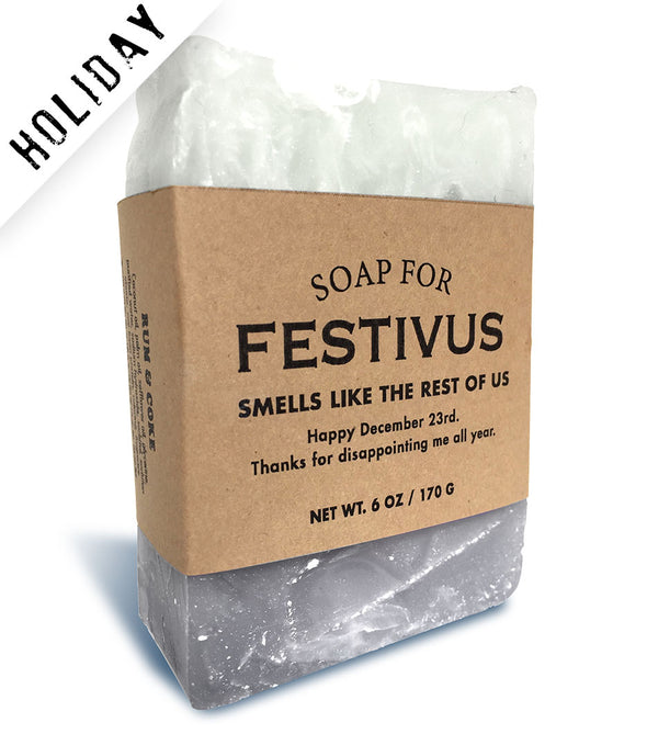 Soap for Festivus - HOLIDAY