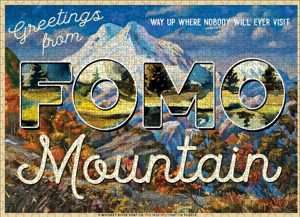 Greetings from FOMO Mountain - NEW!
