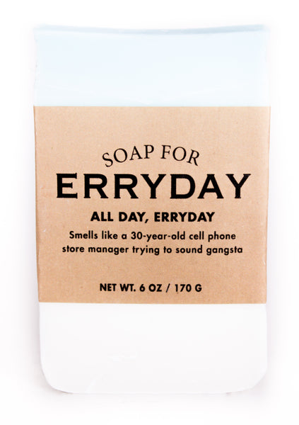 Soap for Erryday