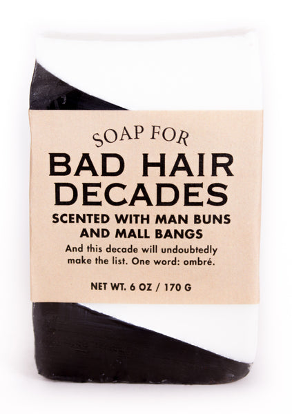 Soap for Bad Hair Decades