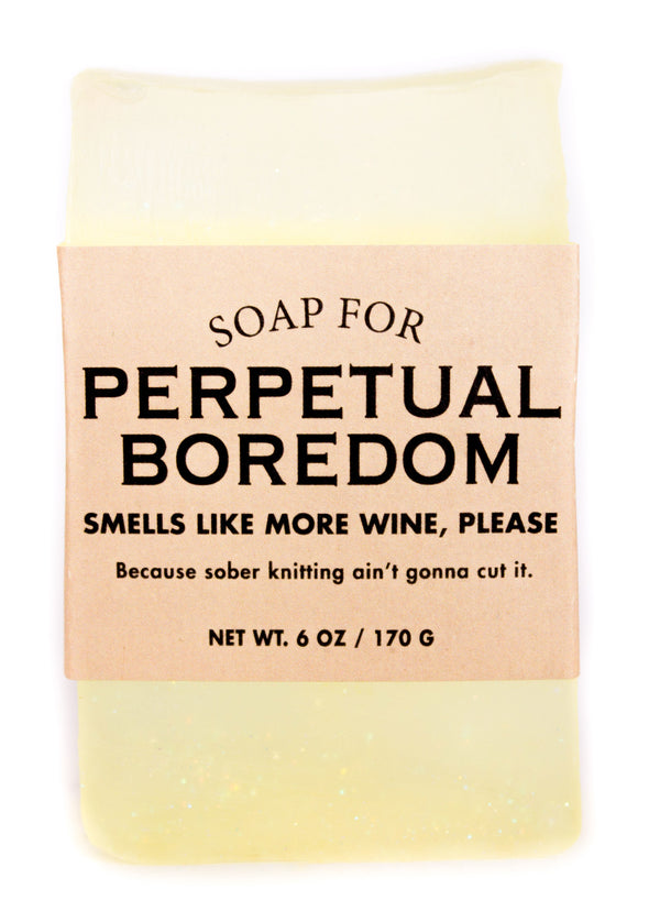 Soap for Perpetual Boredom
