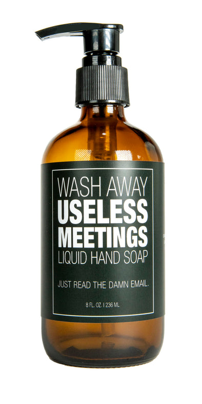 Useless Meetings Liquid Hand Soap