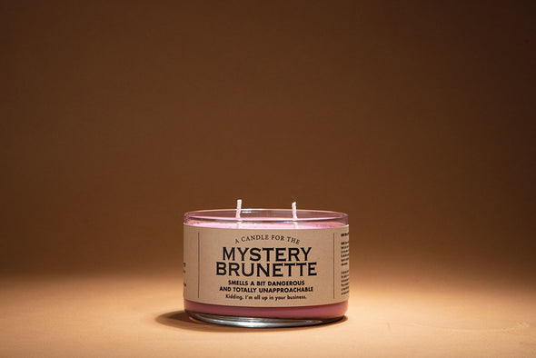 A Candle for The Mystery Brunette - NEW!