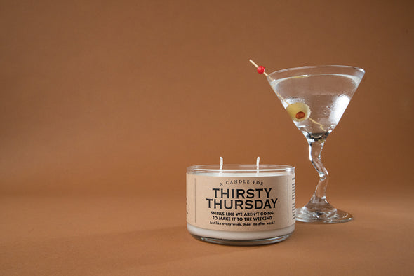 A Candle for Thirsty Thursday - NEW!