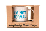 Imaginary Road Trips Fake-Cation Mug Set - I'm Not Normal