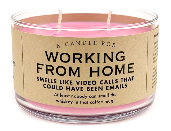 Limited Time! A Candle for Working From Home