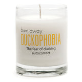 Burn Away Duckophobia Candle - NEW
