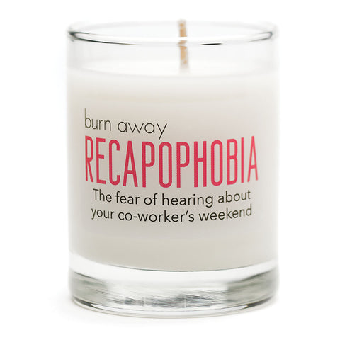 Burn Away Recapophobia Candle - NEW