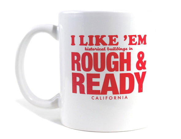 Imaginary Road Trips Fake-Cation Mug - I Like 'Em Rough & Ready