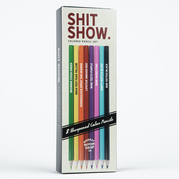Shit Show Colored Pencils - NEW!