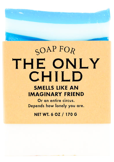 Soap for The Only Child - NEW!