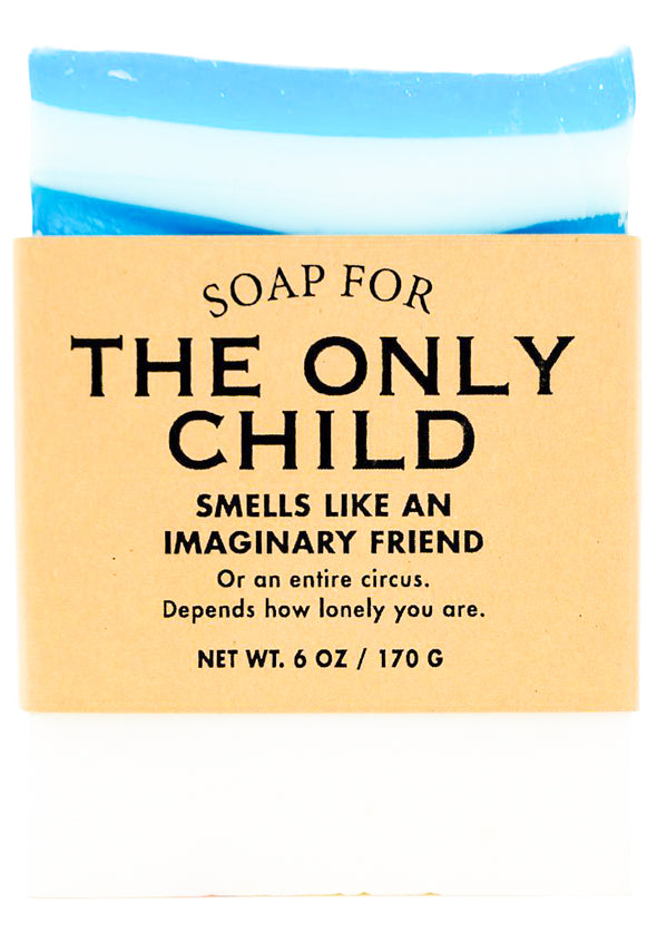Soap for The Only Child