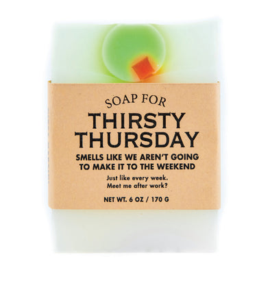 Soap for Thirsty Thursdays - NEW!