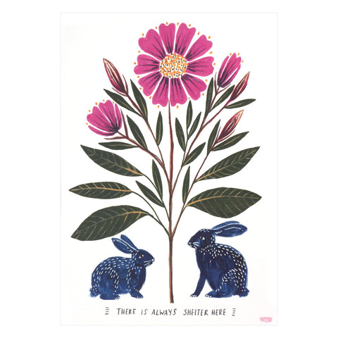 There is Always Shelter Here art print - inspiring message with illustration of rabbits sheltering under pink flower